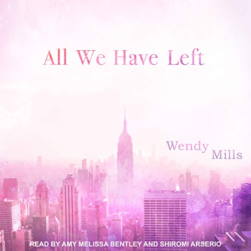 All We Have Left audiobook cover art