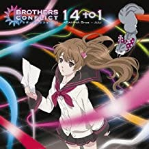 14 to 1 Tv Anime Brothers Conflict Ending Theme [Single, Maxi]