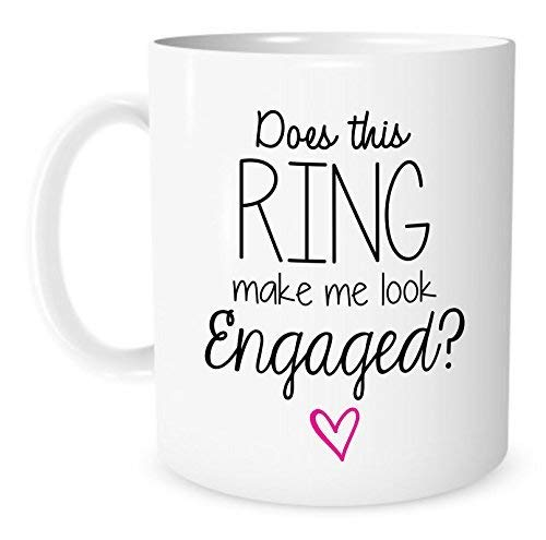 Mari57llis Tea Cup, The Coffee Corner Does This Ring Make Me Look Engaged 11 Ounce White Ceramic...