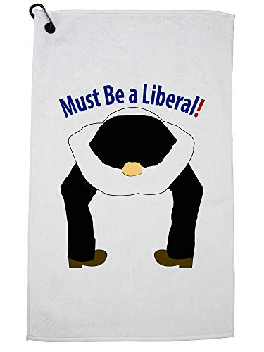 Hollywood Thread Liberal with Head Up Their Ass - Must be a Liberal Funny Golf Towel with Carabiner Clip