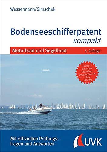 Das blaue Buch: Bodenseeschifferpatent kompakt: Mit offiziellen Prüfungsfragen und Antworten