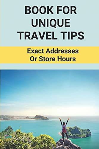 Book For Original Travel Recommendations: Exact Details Or Store Hours: Travel Ti... - 41Bv1rodBmL. SL500