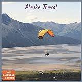 Alaska Travel Calendar 2022: Official US State Alaska Calendar 2022, 16 Month Calendar 2022