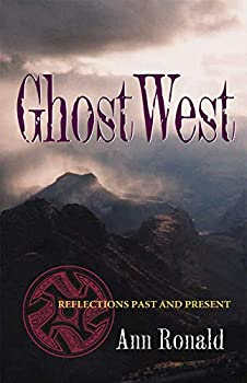 GhostWest: Reflections Past and Present