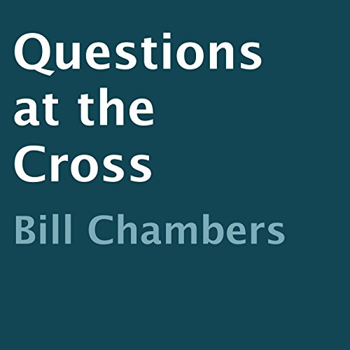 Questions at the Cross audiobook cover art