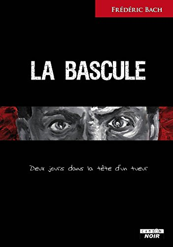 La bascule (Camion Noir) (French Edition)