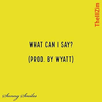 What Can I Say (Chopped and Screwed) [TheIIIZim Remix]