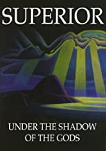 Superior: Under the Shadow of the Gods