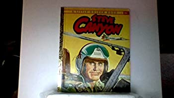 Unknown Binding Milton Caniff's Steve Canyon (A Little golden book) Book