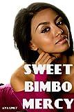 Sweet Bimbo Mercy