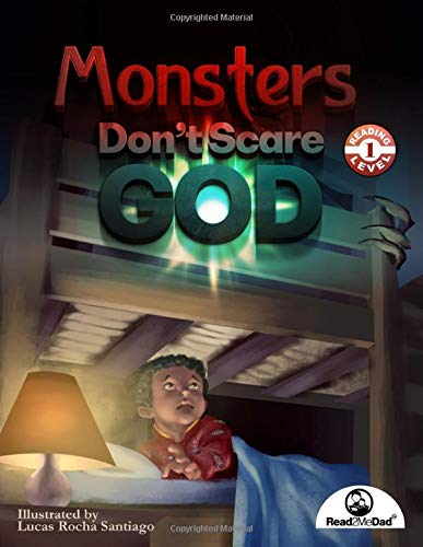 Monsters Don't Scare God