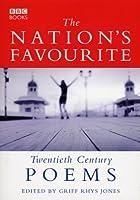 The Nation's Favourite: Twentieth Century Poems by Grif Rhys Jones(2010-04-28)