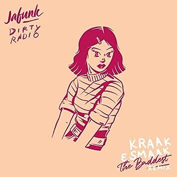 The Baddest (Kraak & Smaak Remix)