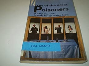 LIVES OF GREAT POISONERS (Methuen Modern Plays) by Churchill Caryl (1993-01-31) Paperback