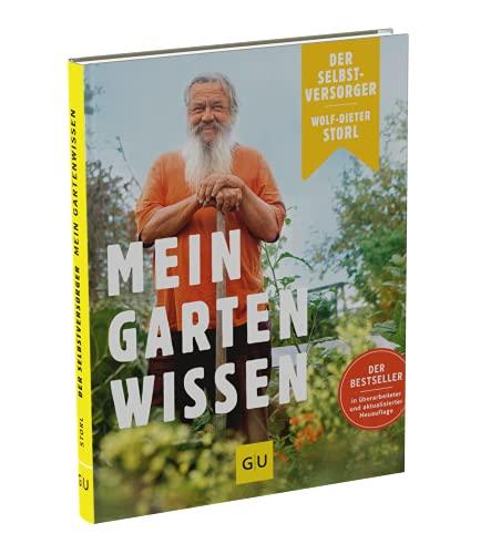Der Selbstversorger: Mein Gartenwissen:...