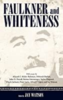 Faulkner and Whiteness