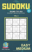 Sudoku game-to-go Pocket book edition Vol. 2 Easy Medium 100 puzzles: 4.25 x 6.87 inch Sudoku game for travel friendly Pocket book size Small Compact ... for Adults and sudoku lovers travel kit