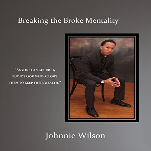 Breaking the Broke Mentality audiobook cover art