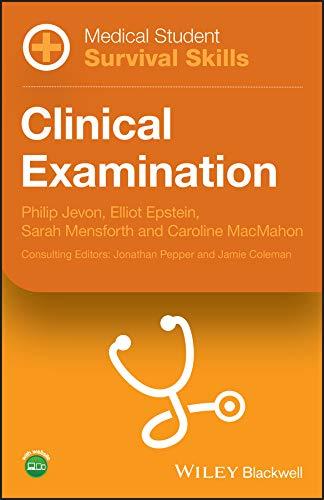 Medical Student Survival Skills: Clinical Examination (English Edition)