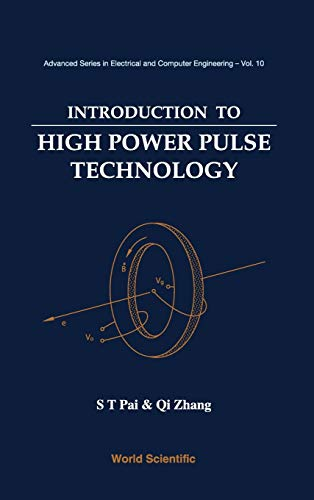 Introduction To High Power Pulse Technology (Advanced Series in Electrical and Computer Engineering)