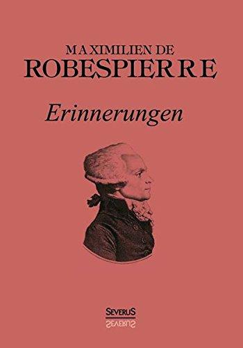 Robespierre: Erinnerungen