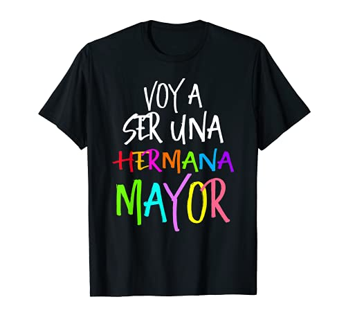 Voy a ser una Hermana Mayor, Camiseta Chevere Camiseta