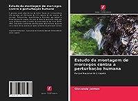 Estudo da montagem de morcegos contra a perturbação humana: Parque Nacional de Cotapata