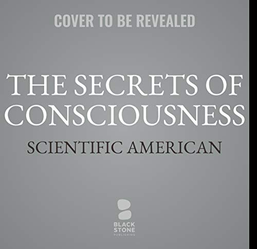 The Secrets of Consciousness cover art