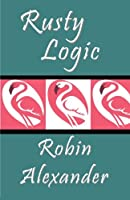 Rusty Logic 1935216775 Book Cover