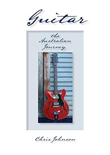 Guitar, the Australian Journey