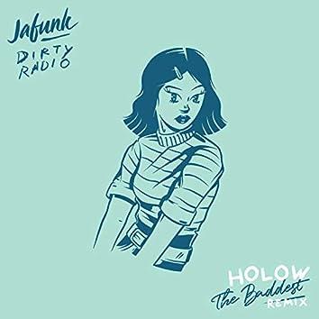 The Baddest (Holow Remix)