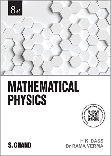 Mathematical Physics H.K. Dass and Rama Verma