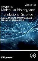Curing Genetic Diseases through Genome Reprogramming (Volume 182) (Progress in Molecular Biology and Translational Science, Volume 182)