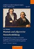 Haskala und allgemeine Menschenbildung: David Friedländer und Wilhelm von Humboldt im Gespräch: Zur Wechselwirkung zwischen jüdischer Aufklärung und ... Studien . Editionen . Analysen: 9