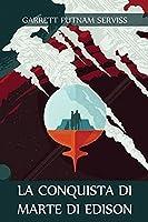 La Conquista di Marte di Edison: Edison's Conquest of Mars, Italian edition