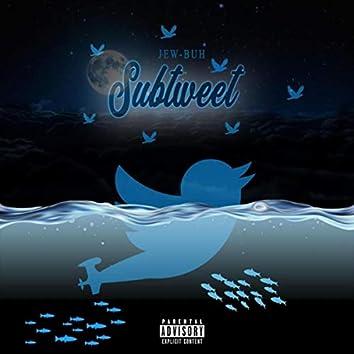 Subtweet (feat. J-Auto & Me'leeza)