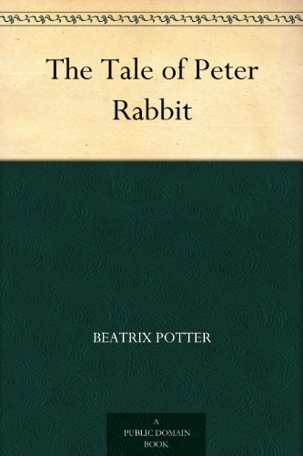 The Tale of Peter Rabbit (English Edition)の詳細を見る