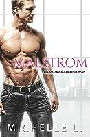 Malstrom: Ein-Milliardaer-Liebesroman