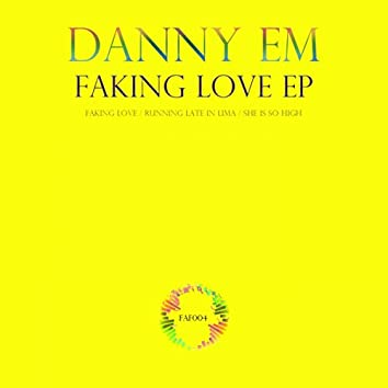 Faking Love EP