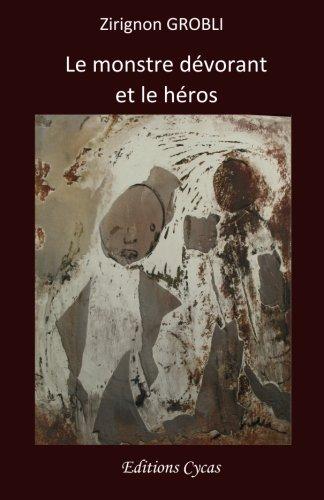 Le monstre devorant et le heros