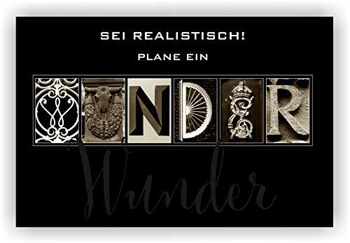 Sei realistisch! Plane ein Wunder | auf Fotoleinwand mit Alphabet Foto Kunst