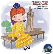 ADDISON AT THE FERIA DE ABRIL (ADDISON COLLECTION)