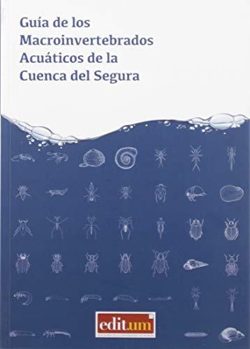 Guía De Los Macroinvertebrados Acuáticos De La Cuenca Del