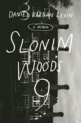Image of Slonim Woods 9: A Memoir