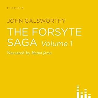 The Forsyte Saga - Volume 1 audiobook cover art