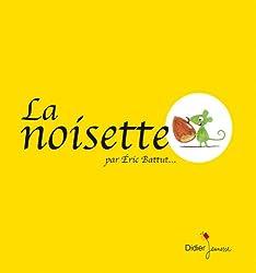 La noisette, de Eric Battut