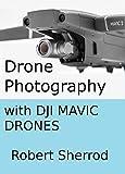 Съемка с дронов с помощью дронов DJI Mavic