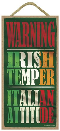 "SJT ENTERPRISES, INC. Warning - Irish Temper, Italian Attitude 5"" x 10"" Primitive Wood Plaque Sign (SJT94656)"