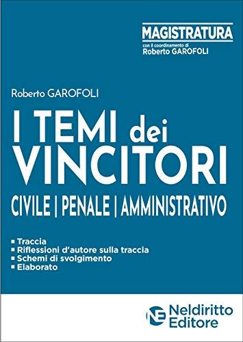 Concorso Magistratura 2020: I temi dei vincitori. Civile, penale, amministrativo.