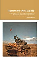 Return to the Rapido: Company D/F, 81st Reconnaissance Battalion, 1st Armored Division
